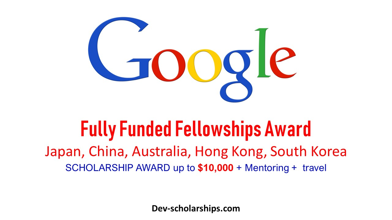 Google Fully Funded PhD Fellowship Program for Graduate Students, 2019