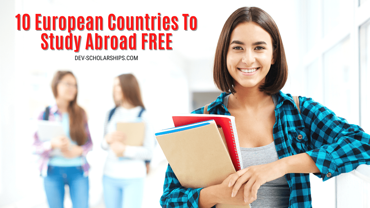 10 European Countries To Study For FREE or Almost FREE Tuition