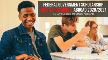 Federal Government Scholarship (BEA Scholarship) Abroad 2020/2021