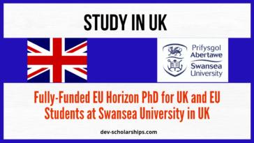 Fully-Funded EU Horizon PhD at Swansea University in Uk