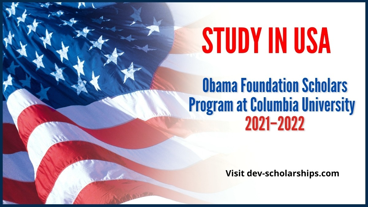 Obama Foundation Scholars Program at Columbia University USA 2021–2022