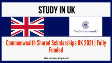 Commonwealth Shared Scholarships UK 2021 | Fully Funded