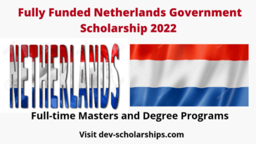 Fully Funded Netherlands Government Scholarship 2022