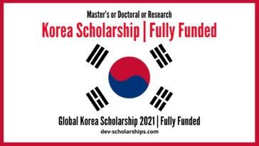 Global Korea Scholarship 2021  Fully Funded