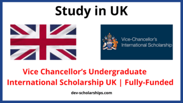 Vice Chancellor's Undergraduate International ScholarshipInternational Scholarship UK | Fully-Funded