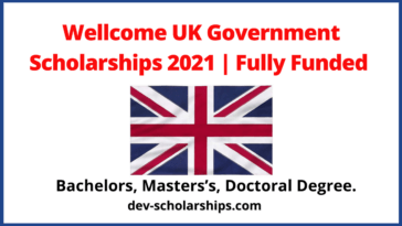 Wellcome UK Government Scholarships 2021 | Fully Funded