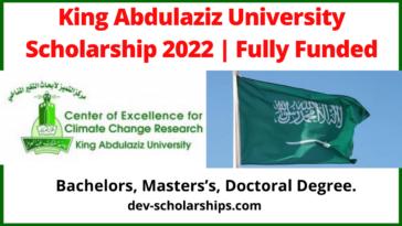 King Abdulaziz University Scholarship 2022/ Fully Funded